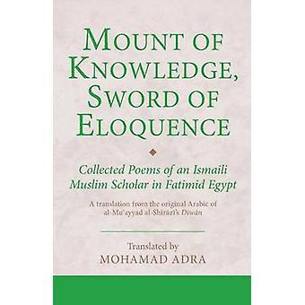 Montagem de conhecimento - espada da eloquência - poemas de um f de muçulmanos ismaelitas