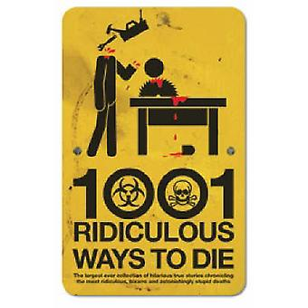 1001 Ridiculous Ways to Die by David Southwell - 9781853756788 Book
