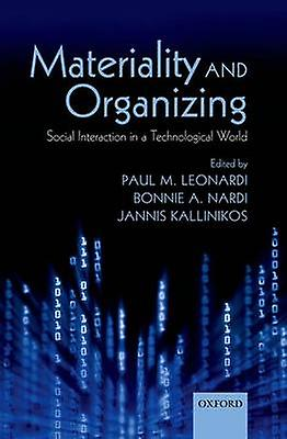 Materiality and Organizing - Social Interaction in a Technological Wor