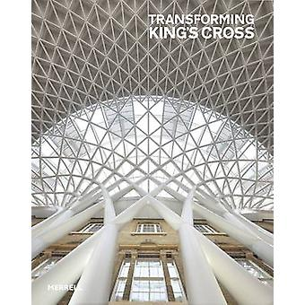 Transforming King's Cross by Jay Merrick - 9781858945873 Book