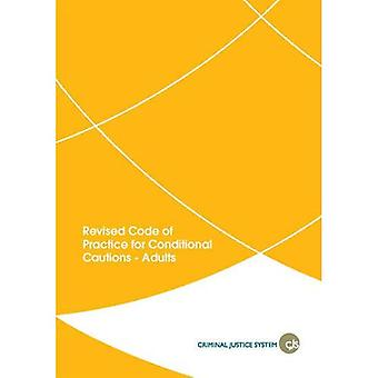 Revised code of practice for conditional cautions - adults