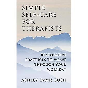 Prosty Dom opieki dla terapeutów: regenerujący praktyki splot przez cały dzień