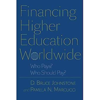 Financement de l'enseignement supérieur dans le monde entier: Qui paie? Qui doit payer?