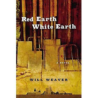 Red Earth, White Earth: A Novel