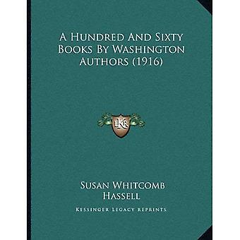 En hundre og seksti bøker av Washington forfattere (1916)