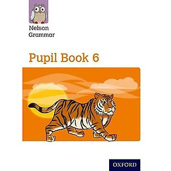 New Nelson Grammar Pupil Book 6