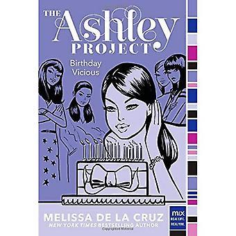 Birthday Vicious (Ashley Project)