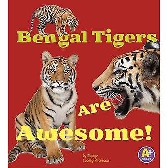 Bengalske tigre er Awesome! (En bøger: Awesome asiatiske dyr)