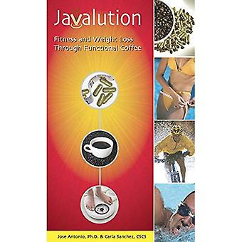 Javalution: Fitness and Weight Loss Through Functional Coffee