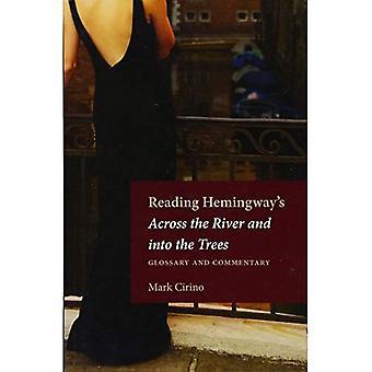 Lecture de Hemingway à travers le fleuve et dans les arbres: glossaire et commentaire