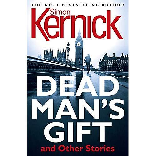 Dead Man's Gift and Other Stories