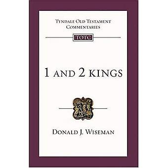 1 and 2 Kings: An Introduction and Survey (Tyndale Old Testament Commentaries)