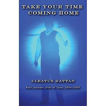 Prenez votre temps Coming Home