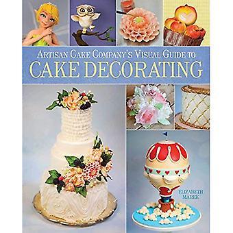 Artisan Cake Company's Visual Guide to Cake Decorating