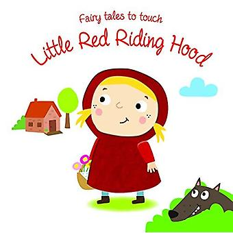 Fairy Tales to Touch: Little Red Riding Hood