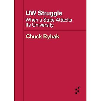 UW-Kampf: Wenn ein Staat Angriffe seiner Universität (Vorläufer: Ideen erste)