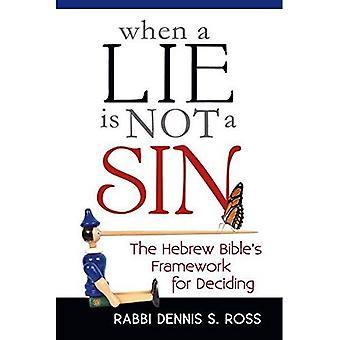 Quand un mensonge n'est pas un péché: framework de la Bible hébraïque pour décider