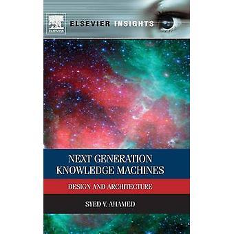 Próxima geração conhecimento máquinas de Design e arquitetura por araujo & Syed V.