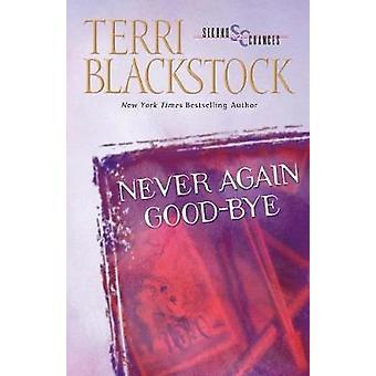 Never Again GoodBye by Blackstock & Terri
