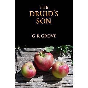 The Druids Son by Grove & G. R.