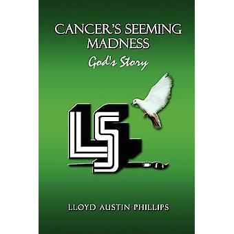 Cancers semblant folie histoire de dieux par Phillips & Lloyd Austin