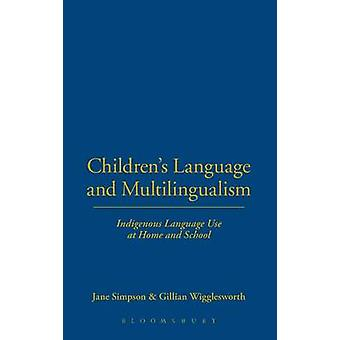Childrens e língua indígena multilinguismo usam em casa e a escola por Simpson & Jane