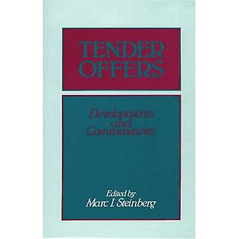 Tender Offers Developments and Commentaries by Steinberg & Marc I.