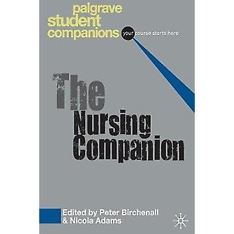 The Nursing Companion by Birchenall & Peter
