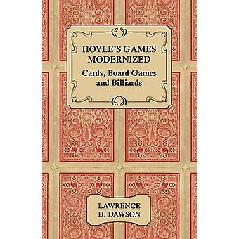 Hoyles Games Modernized  Cards Board Games and Billiards by Dawson & Lawrence H. H.