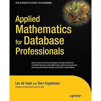 Applied Mathematics for Database Professionals by Koppelaars & Toon