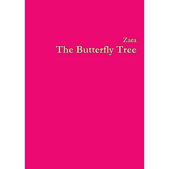 The Butterfly Tree by Borthwick & Zara