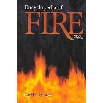 Encyclopedia of Fire av Newton & David E.
