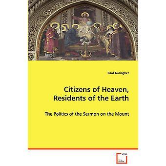 Cidadãos do céu os moradores da terra por Gallagher & Paul