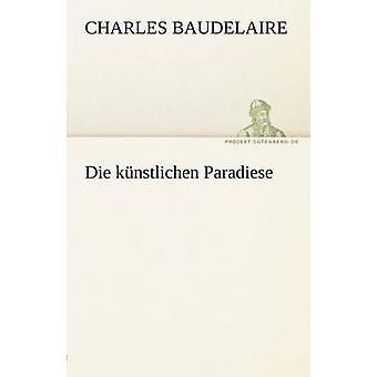 Die Kunstlichen Paradiese de Baudelaire & Charles P.