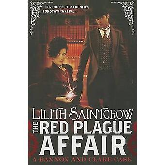 The Red Plague Affair by Lilith Saintcrow - 9780316183734 Book