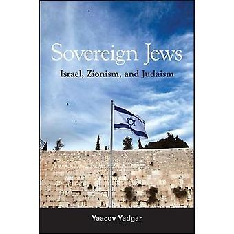 Sovereign Jews - Israel - Zionism - and Judaism by Yaacov Yadgar - 978