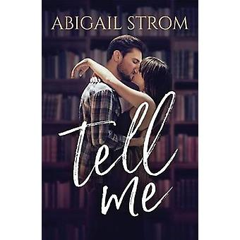 Tell Me by Abigail Strom - 9781542046510 Book