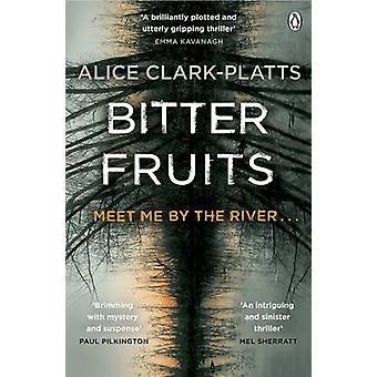 Bittere Früchte DI Erica Martin Buch 1 von Alice Clark Platts