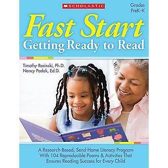 Fast Start - Getting Ready to Read - Grades PreK-K by Nancy Padak - Tim