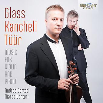 Cortesi, Andrea Marco Ventur - Glass Kancheli Tuur: Music for Violin [CD] USA import