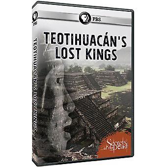 Geheimnisse der Toten: Teotihuacan verloren Könige [DVD] USA Import