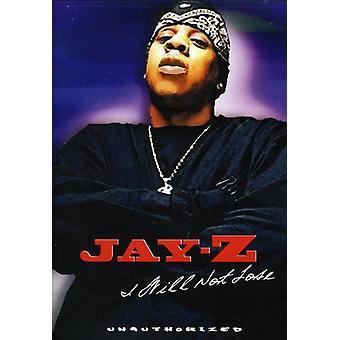 Jay Z - jeg vil ikke miste-uautoriseret [DVD] USA importerer