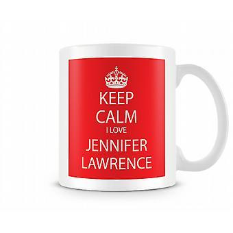 Keep Calm I Love Jennifer Lawrence Printed Mug