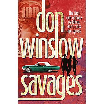 Selvagens por Don Winslow - livro 9780099556305