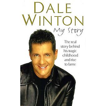 My Story by Dale Winton - 9780099573937 Book