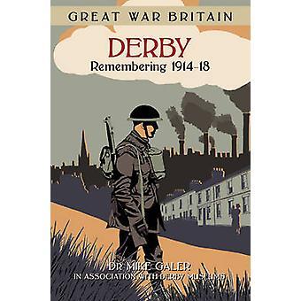 ديربي بريطانيا الحرب العظمى-تذكر 1914-18 من مايك جلير-97807509