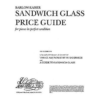 The Glass Industry in Sandwich - Price Guide (5th) by Joan E. Kaiser -