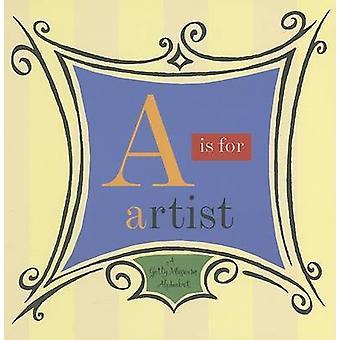 A est pour l'artiste - Alphabet musée Getty par John Harris - 9780892363773