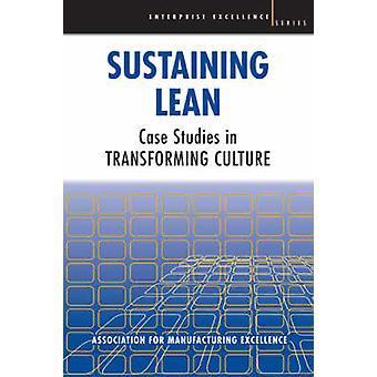 Maintenir Lean - études de cas dans la transformation de la Culture (3e éd. révisée