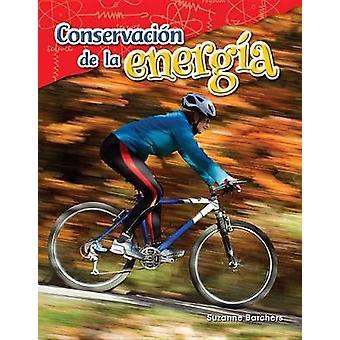 Conservacion de La Energia (Conservation of Energy) (Spanish Version)